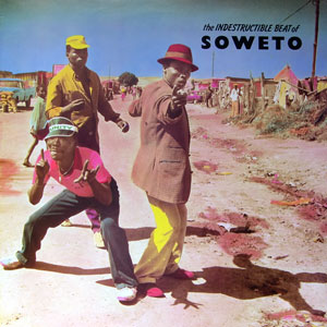 Vários artistas - 'The indestructible beat of Soweto'