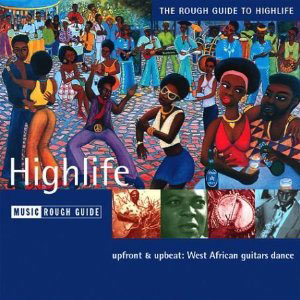 Vários artistas - 'The Rough Guide to highlife'