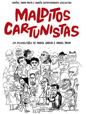 Cartaz do filme 'Malditos cartunistas', de Daniel Garcia e Daniel Paiva