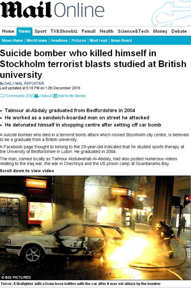 Reportagem do 'Daily Mail' traz suposta identificação do homem que promoveu atentado ontem no centro da capital sueca