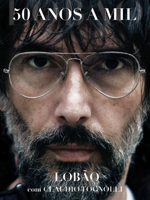 """A capa de """"Lobão - 50 anos a mil"""""""