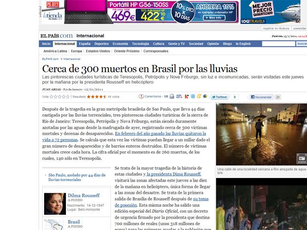 O espanhol 'El País' destacava a notícia com foto em sua página principal, e também citava a visita que a presidenta Dilma Rousseff faria à região nesta quinta.