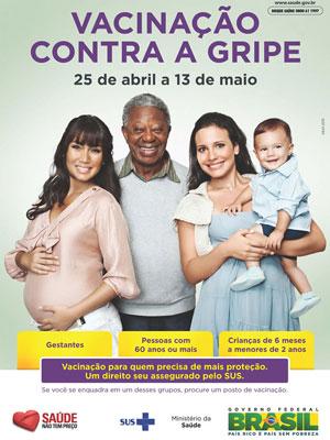 Cartaz da Campanha de Vacinação contra a Gripe (Foto: Divulgação/Ministério da Saúde)