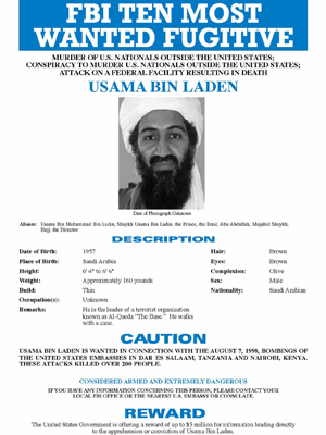 Antes dos atentados em 2001, Osama bin Laden já estava na lista dos 10 criminosos mais procurados pelos Estados Unidos. Em cartaz do FBI, líder da al-Qaeda é procurado por envolvimento em atentados contra embaixadas americanas no Quênia e na Tanzânia em 1 (Foto: AP)