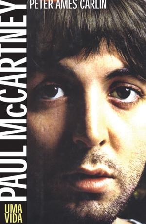 Capa do livro 'Paul McCartney - Uma vida' (Foto: Divulgação)