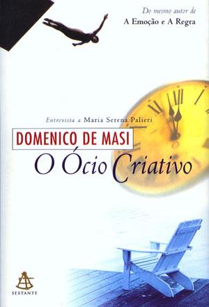 Livro 'Ócio criativo' (Foto: Divulgação)