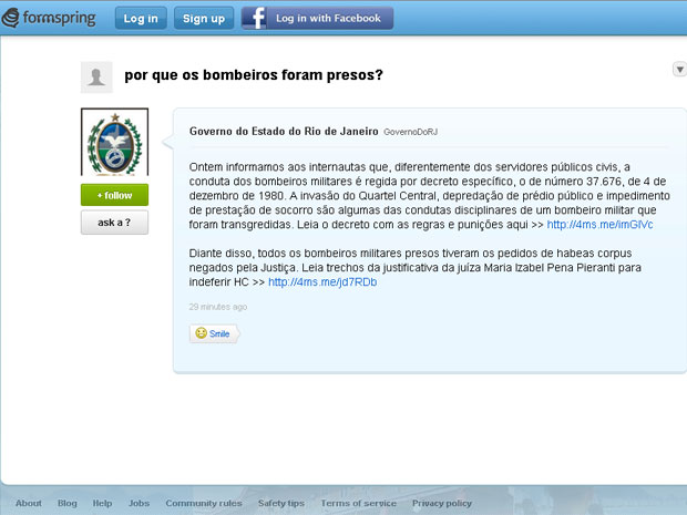Governo do RJ informou pelo Formspring que juíza negou habeas corpus a bombeiros presos (Foto: Reprodução internet)