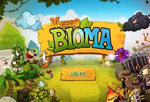 Missão Bioma 1 (Foto: Reprodução)