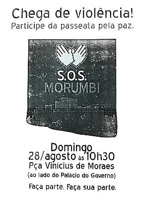 """Cartaz da """"passeata pela paz"""" que será realizada no próximo domingo, no Morumbi (Foto: Divulgação/Conseg)"""
