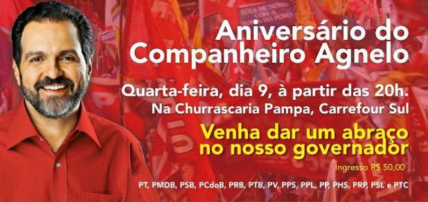 Convite de aniversário de Agnelo em churrascaria custa R$ 50 e foi assinado pelo PT e outros 13 partidos políticos (Foto: Divulgação)
