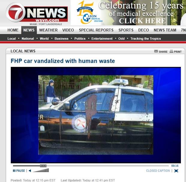 Carro da polícia rodoviária da Flórida foi encontrado sujo com fezes humanas. (Foto: Reprodução)