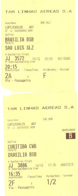 Cópia do bilhete da viagem de Carlos Lupi ao Maranhão em 2009 divulgada pela assessoria de imprensa do ministério (Foto: Divulgação)