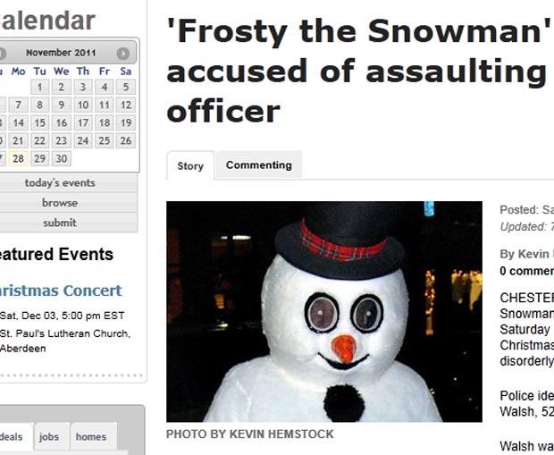 Homem fantasiado de boneco de neve foi preso por agressão. (Foto: Reprodução)