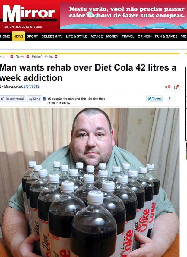 Darren Jones bebe 42 litros de Coca-Coca diet por semana. (Foto: Reprodução/Daily Mirror)