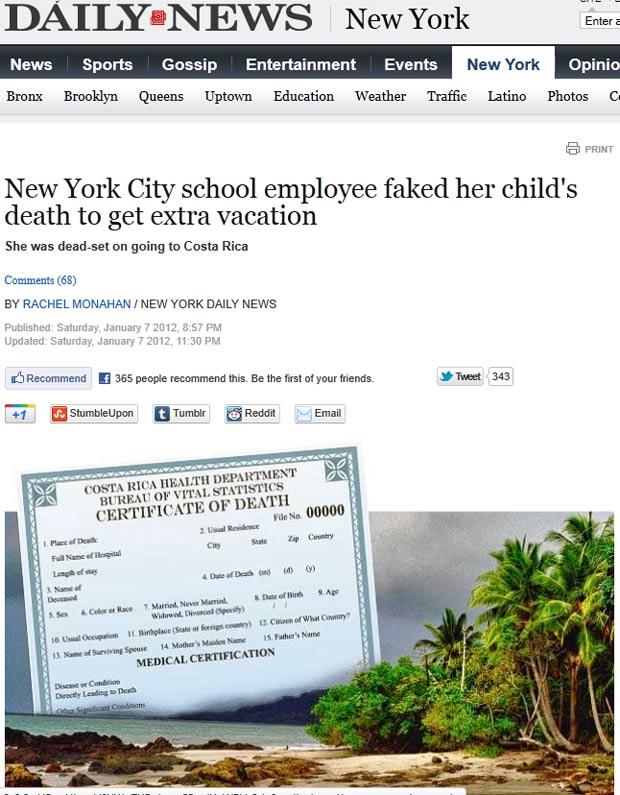 Mulher inventou morte da filha para passar férias na Costa Rica. (Foto: Reprodução)