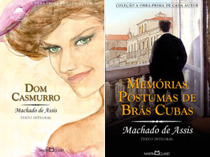 'Dom Casmurro' deu lugar a 'Memórias póstumas de Brás Cubas', também de Machado de Assis (Foto: Divulgação/Editora Martin Claret)