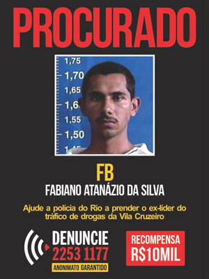 Cartaz do Disque-Denúncia oferecia recompensa de R$ 10 mil por informações que levassem a encontrar traficante FB (Foto: Divulgação/Disque-Denúncia)