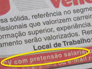 Exemplo de anúncio com pedido de envio de pretensão salarial publicado no jornal 'O Estado de S. Paulo' no domingo (11) (Foto: Reprodução)