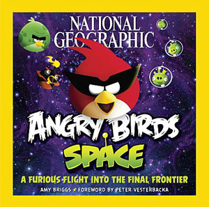 National Geographic lan&#231;a livro sobre 'Angry Birds Space' (Foto: Divulga&#231;&#227;o)
