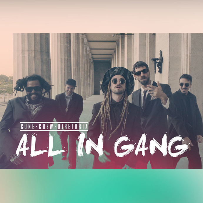 All In Gang – ConeCrewDiretoria