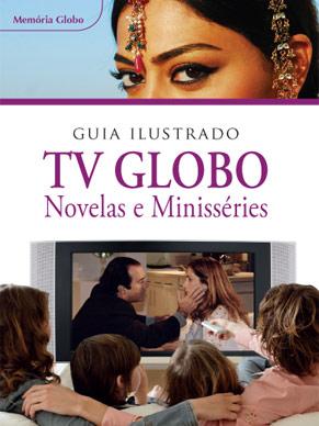 Guia Ilustrado da TV Globo/Novelas e Minisséries