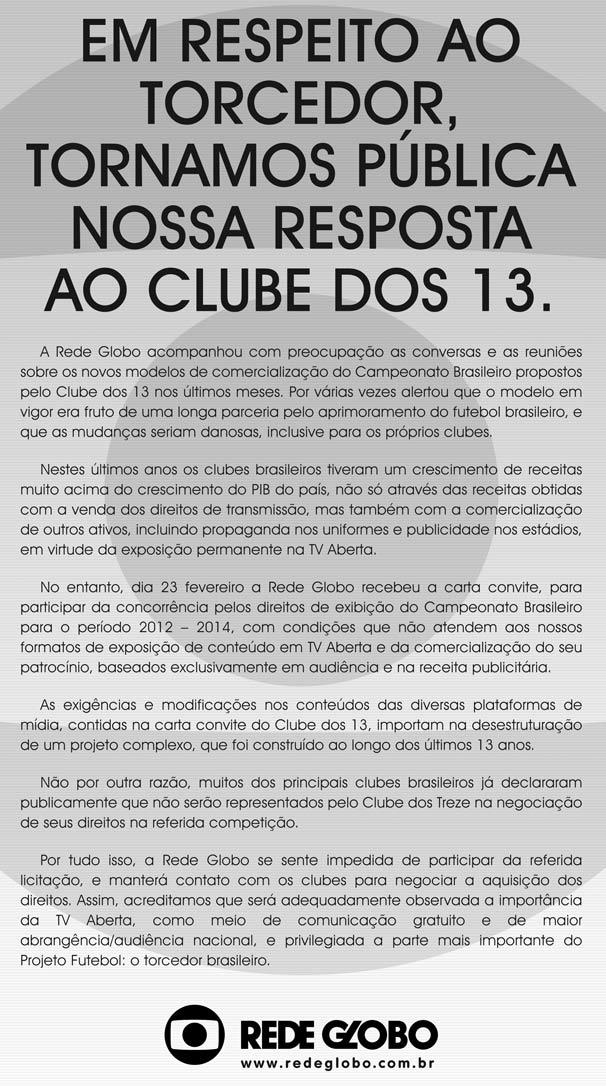 Comunicado Clube dos 13 (Foto: TV Globo)