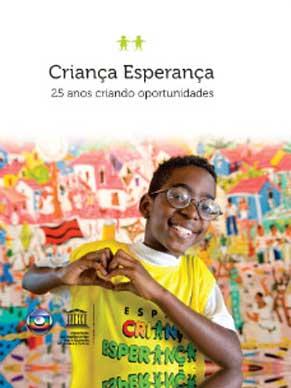 Capa do livro Criança Esperança -  25 anos criando oportunidades (Foto: Divulgação)