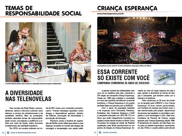 Temas de responsabilidade social estão sempre inseridos na programação da Rede Globo (Foto: TV Globo)