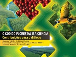"""Capa do livro """"O código florestal e a ciência – contribuições para o diálogo"""" (Foto: Divulgação)"""