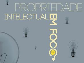 Seminário Propriedade Intelectual em Foco tem inscrições abertas até 5 de setembro (Foto: Divulgação)