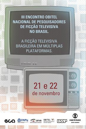 Inscreva-se para o III Encontro Obitel Nacional (Foto: Divulgação)