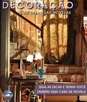 Conheça a Revista de Decoração - As Salas das Novelas (Foto: Divulgação/ TV Globo)