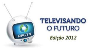 Televisando o Futuro 2012 (Foto: Divulgação/RPC TV)