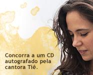 CD Autografado Tiê