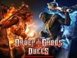 Order &amp; Chaos: Duels