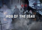Mob of the Dead (Foto: Mob of the Dead)