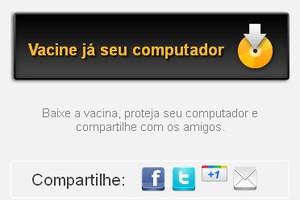 Vacine seu computador! (Foto: Brasil sem Vírus)