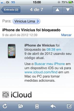 E-mail enviado pelo iCloud bloqueando o iPhone (Foto: Vinicius Lima) (Foto: E-mail enviado pelo iCloud bloqueando o iPhone (Foto: Vinicius Lima))