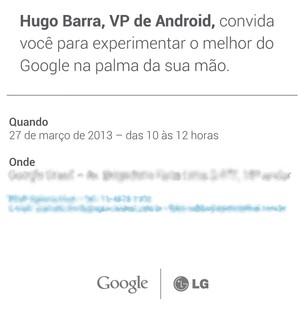 Convite do Google e da LG convocando para o lançamento do Nexus 4 no Brasil (Foto: Divulgação)