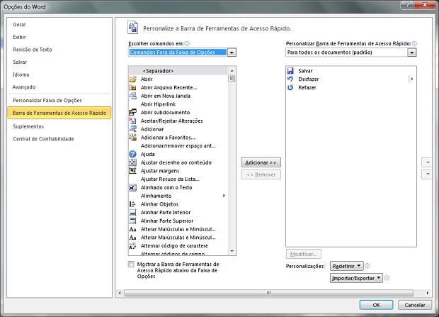 Personalizando a barra de ferramentas de acesso rápido (Foto: Reprodução/Helito Bijora)