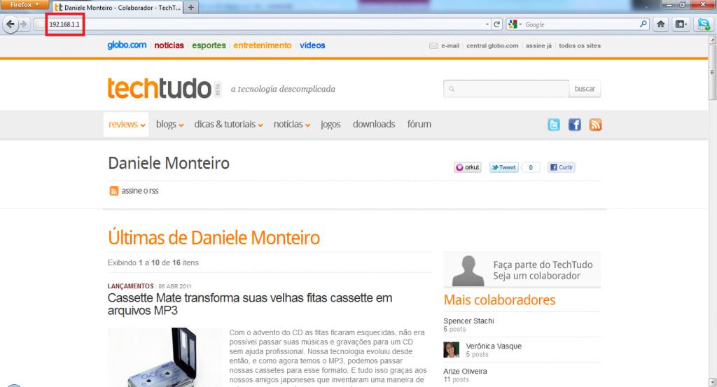 Coloque o número do IP no campo de endereços do seu navegador (Foto: Reprodução/Daniele Monteiro)