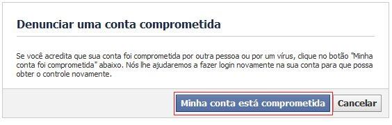 Denunciando ao Facebook que sua conta está comprometida (Foto: Reprodução)