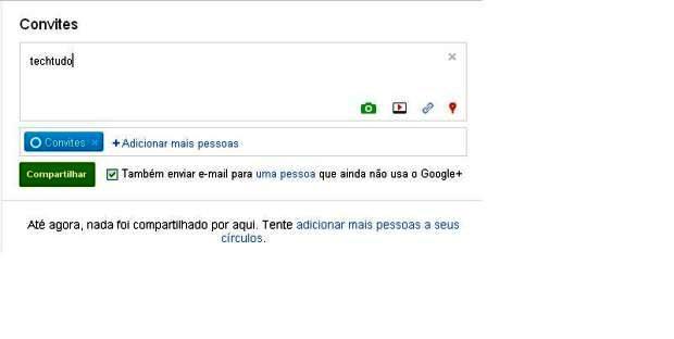 Compatilhar novidades e convite - Google+ (Foto: Divulgação)
