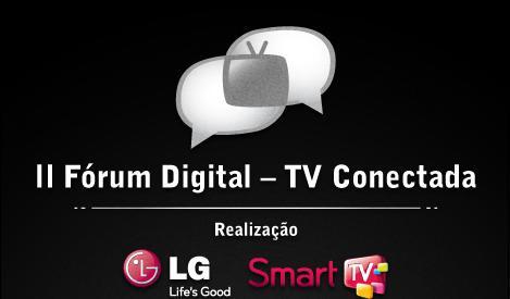 II Fórum Digital - Tv conectada (Foto: Divulgação)