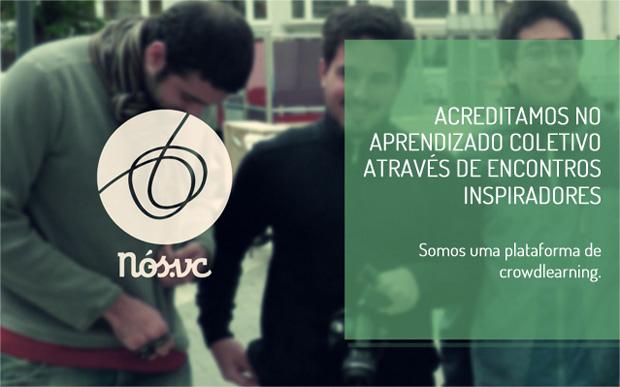 Nós.vc incentiva o aprendizado coletivo (Foto: Divulgação)