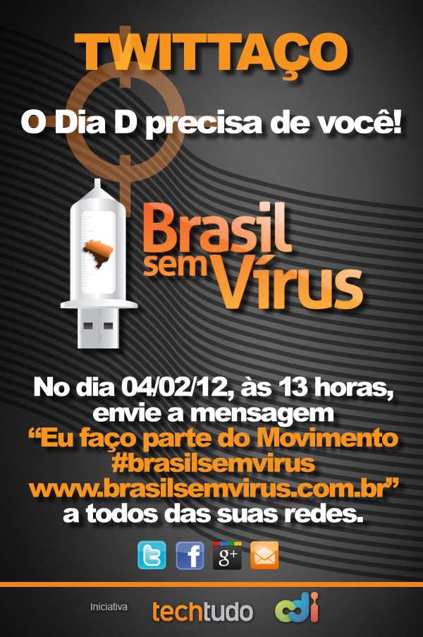 04 de fevereiro é dia de twittar #brasilsemvirus (Foto: divulgação)