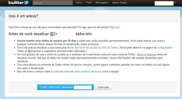 Página de aviso do Twitter, antes de desativar o perfil (Foto: Reprodução)