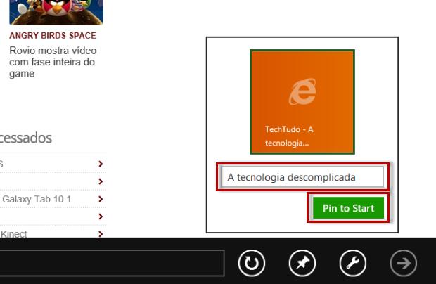 Clique em Pin to Start e, se desejar nomeie o atalho a sua preferência (Foto: Reprodução/Julio Monteiro)