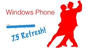 Windows Phone 7.5 Refresh terá perfil adaptado para o mercado de entrada (Foto: Reprodução)