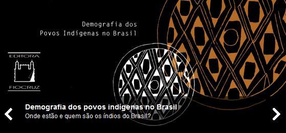Demografia indígenas (Foto: Reprodução)